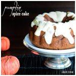 Pumpkin Spice Cake Recipe | ahealthylifeforme.com