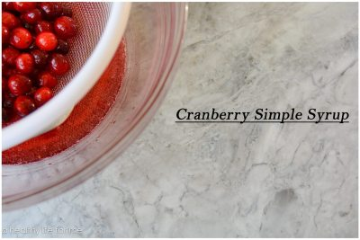 Cranberry Simple Syrup Recipe | ahealthylifeforme.com