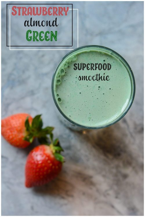 Strawberry Almond Green Superfood Smoothie Recipe