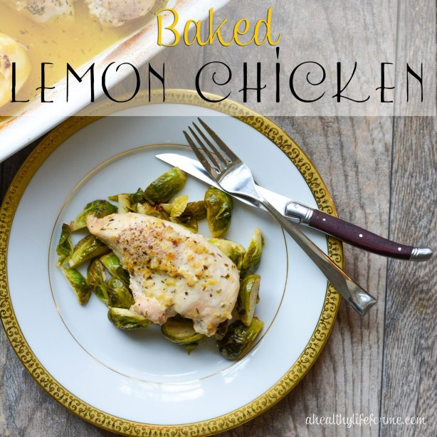 Baked Lemon Chicken 30 minute recipe
