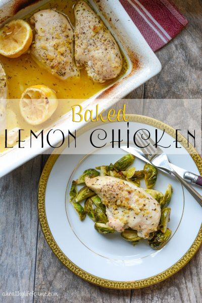 Baked Lemon Chicken Recipe is Gluten Free and Paleo | ahealthylifeforme.com