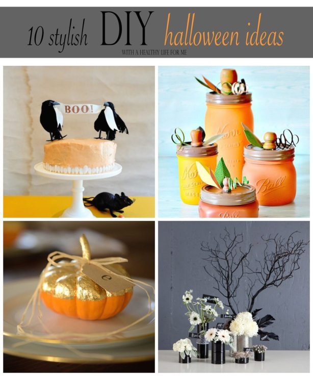 10 stylish DIY Halloween Ideas | ahealthylifeforme.com
