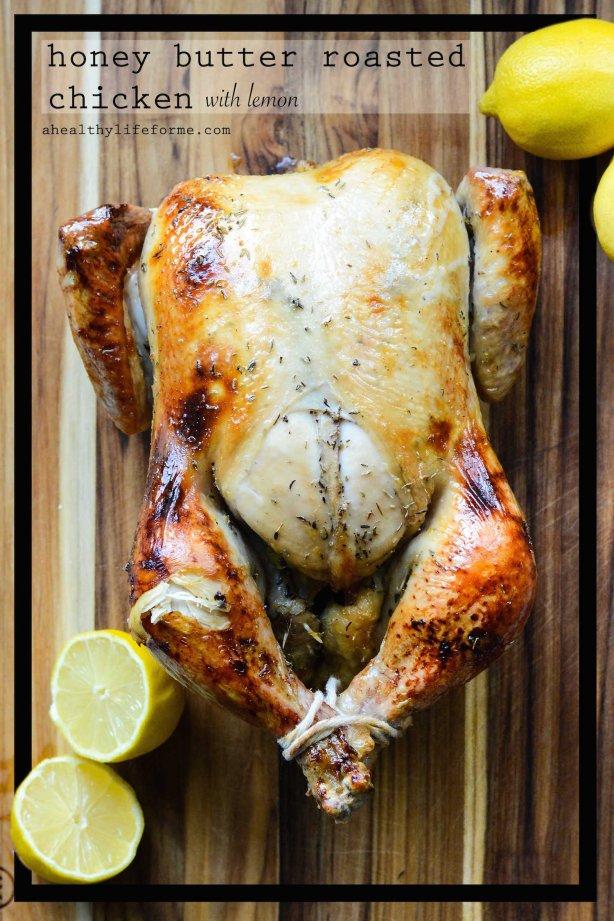 Honey Butter Roasted Chicken with Lemon Gluten Free Paleo Grain Free Dairy Free Sugar Free
