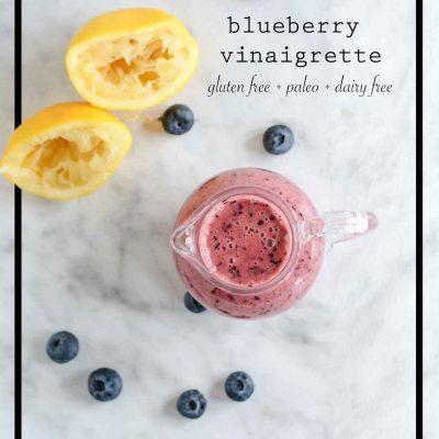 Blueberry Vinaigrette {paleo + gluten free}
