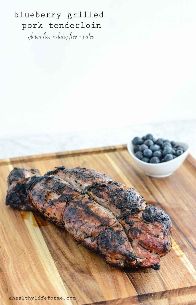 Blueberry Grilled Pork Tenderloin Healthy Gluten Free Paleo Dairy Free Dinner Recipe | ahealhtylifeforme.com