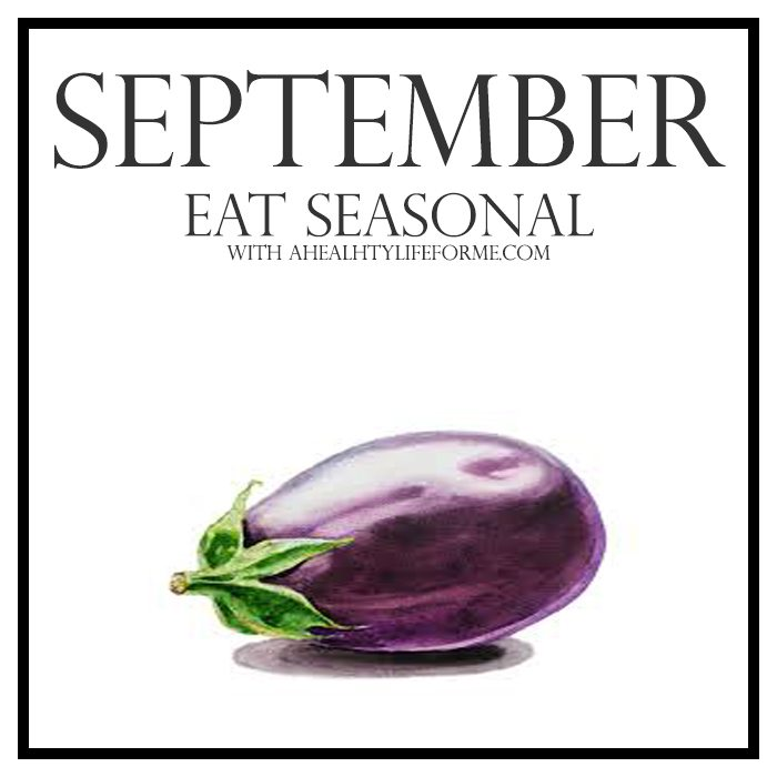 Seasonal Produce Guide for September | ahealthylifeforme.com