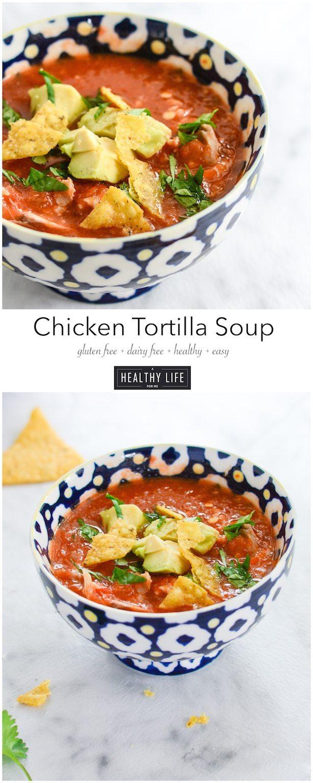 Chicken Tortilla Soup {gluten free + dairy free}A Healthy Life