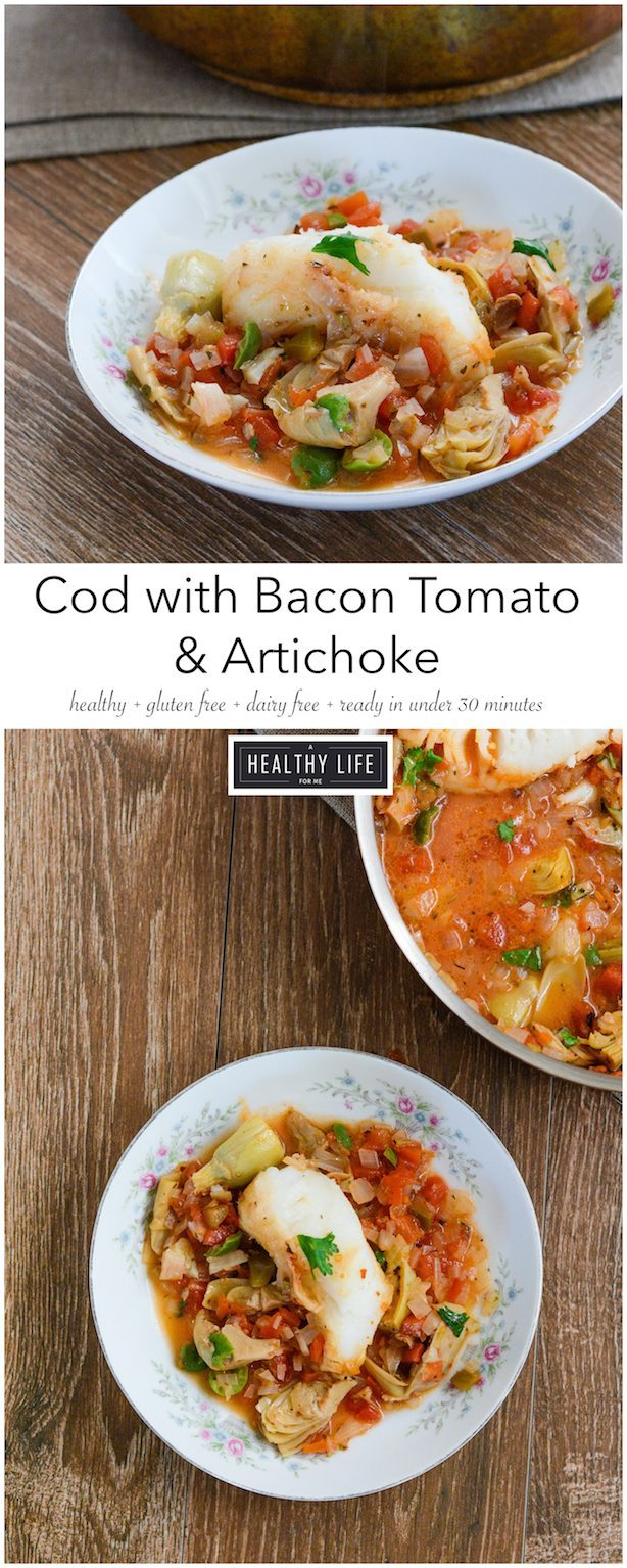 Cod with Bacon Tomato and Artichoke healthy recipe that is prepared in one pot recipe   ahealthylifeforme.com