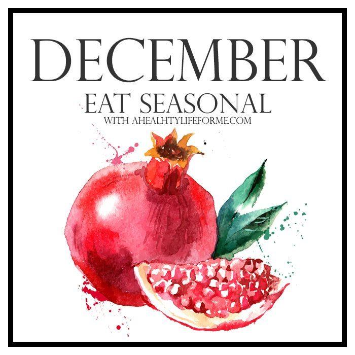 Seasonal Produce Guide for December   ahealthylifeforme.com