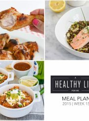 Weekly Meal Plan Week 15 | ahealthylifeforme.com