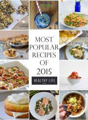 Top Most Popular Recipes of 2015 | ahealthylifeforme.com