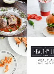 Healthy Weekly Meal Plan 12 | ahealthylifeforme.com