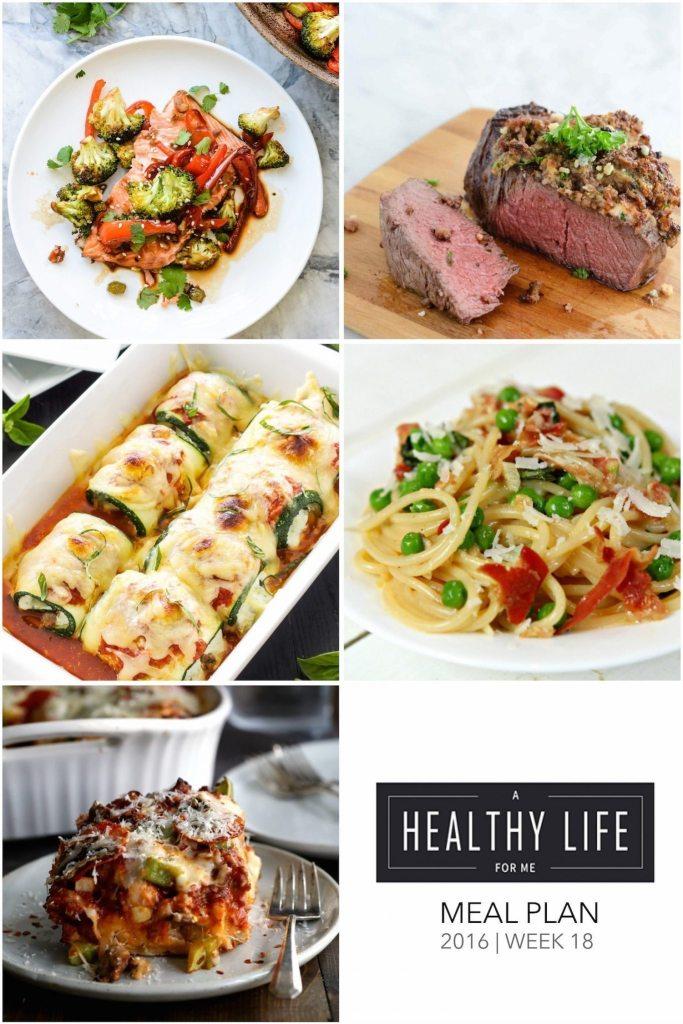 Healthy Weekly Meal Plan Week 18   ahealthylifeforme.com