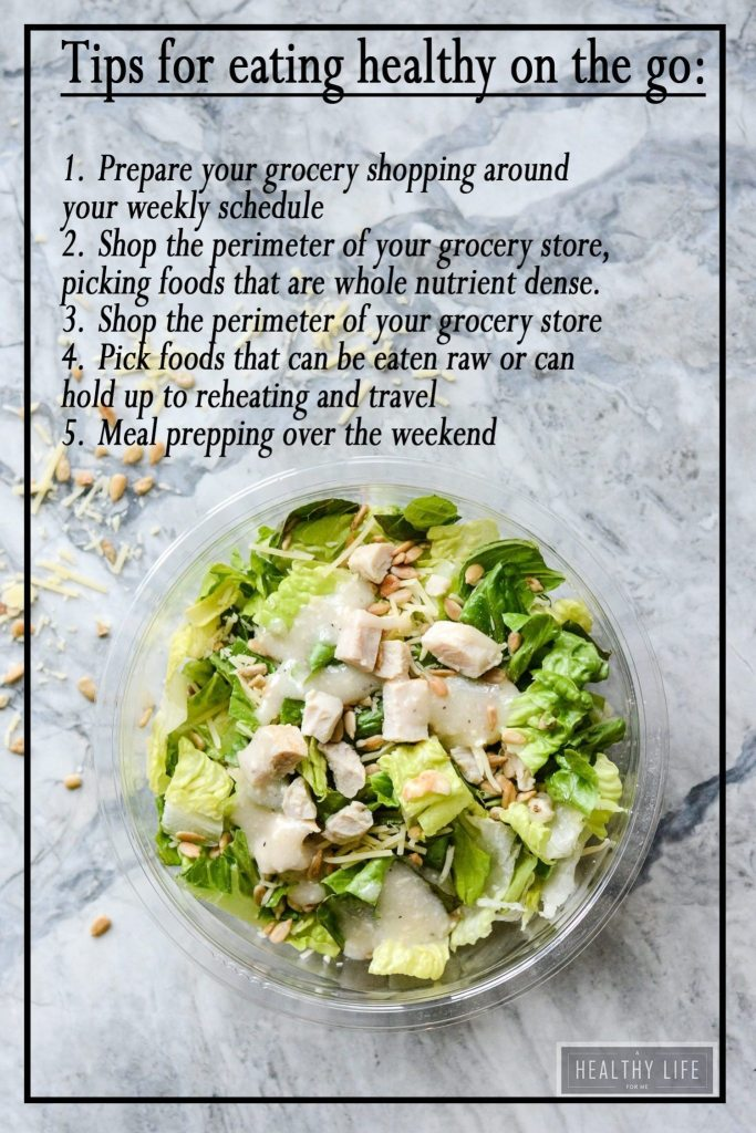 Tips For Eating On The Go A Healthy Life For Me
