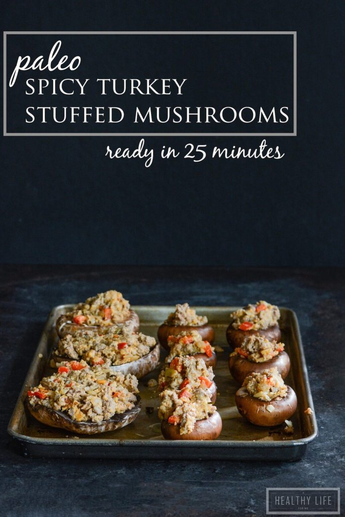 Paleo Spicy Turkey Stuffed Mushrooms Recipe | ahealthylifeforme.com