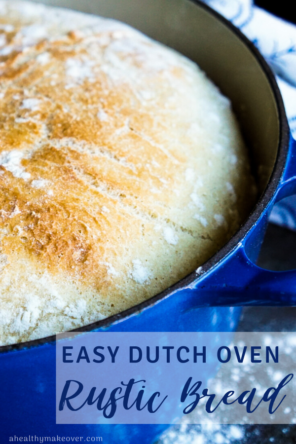 Easy Dutch Oven Rustic Bread | A Healthy Makeover
