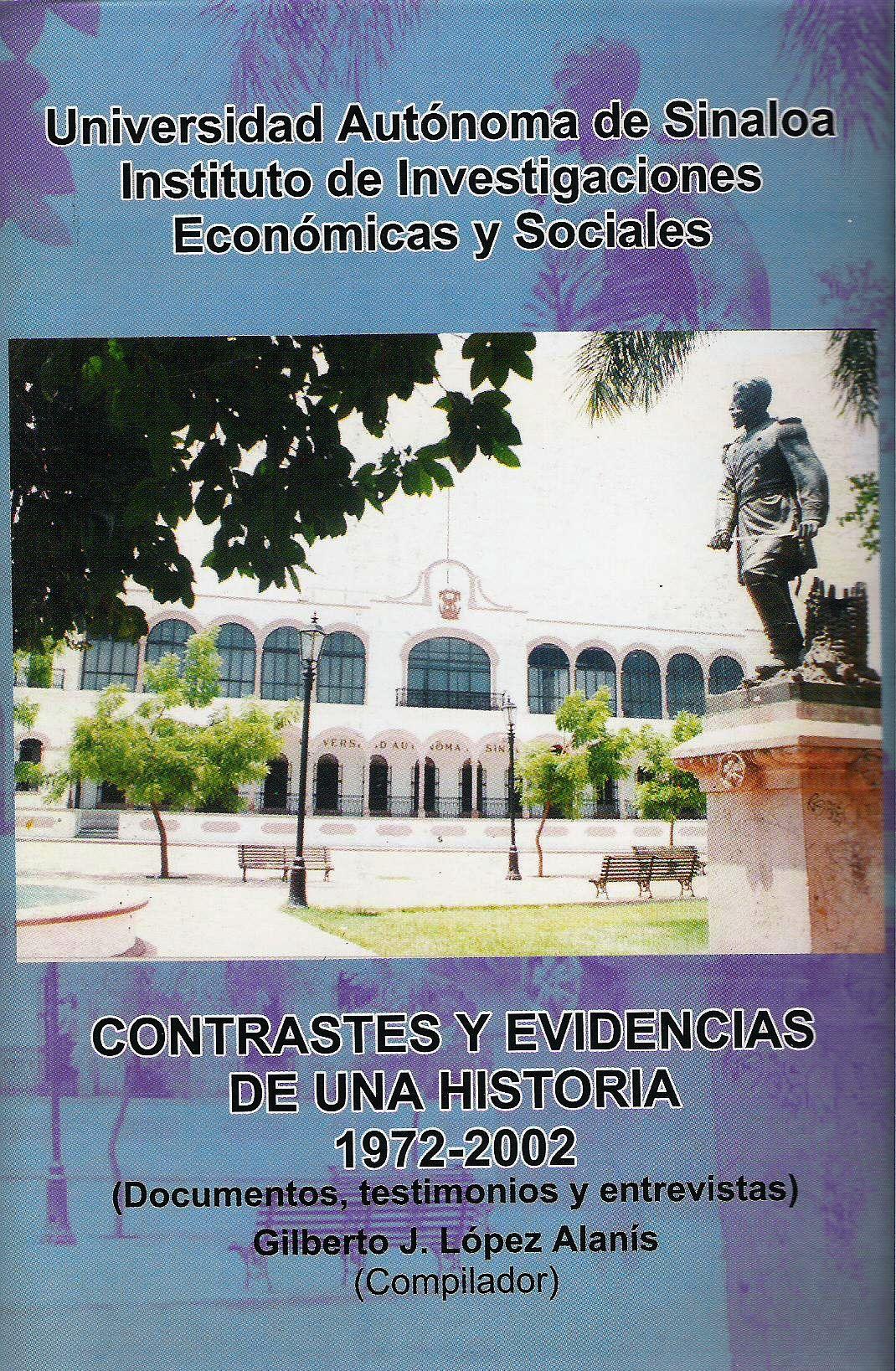 Contrastes y evidencias de una historia 1972-2002