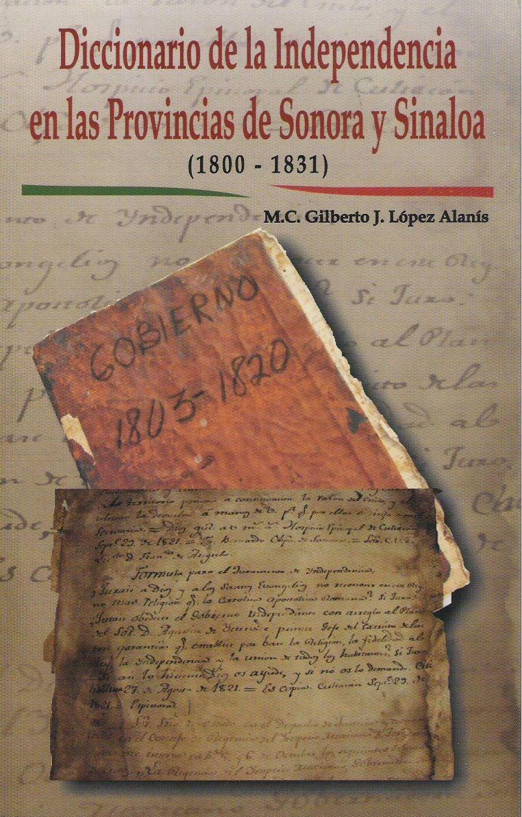 Diccionario de la Independencia en las provincias de Sonora y Sinaloa (1800-1831)