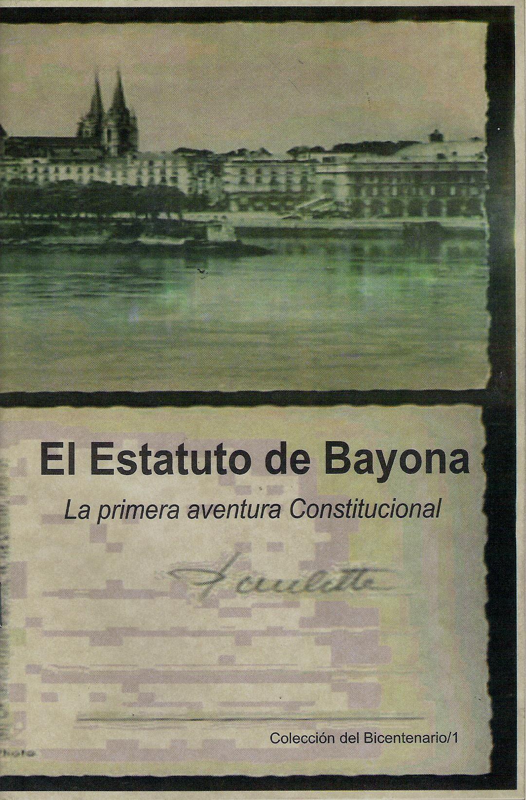 El estatuto de Bayona (La primera aventura constitucional 001