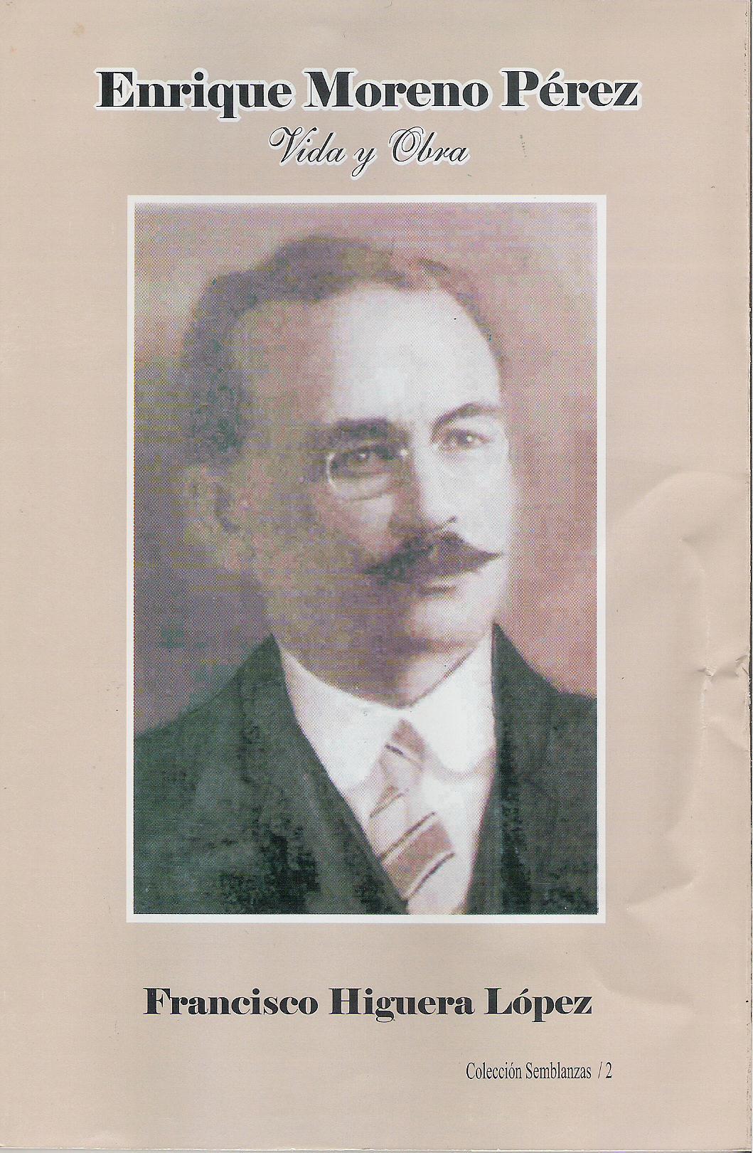Enrique Moreno P'rez (Vida y obra)