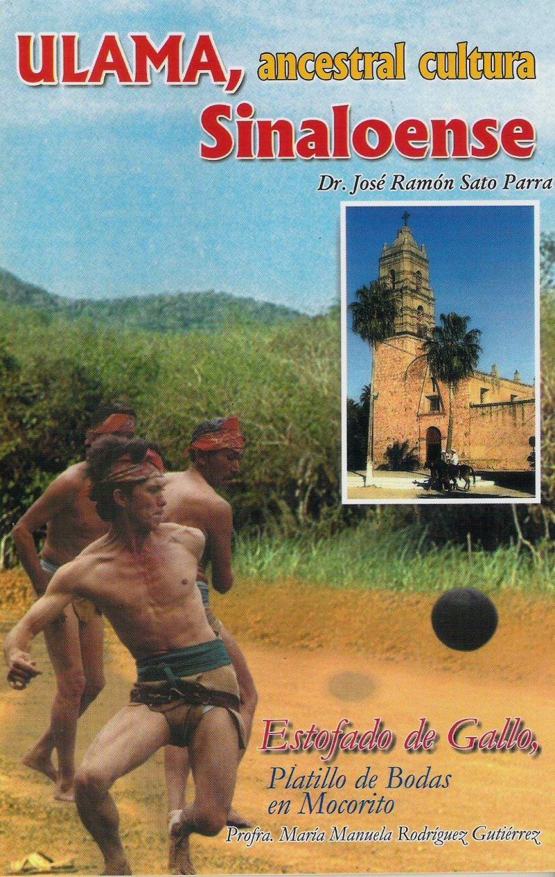Ulama, ancestral cultura sinaloense Estofado de gallo,platillo de bodas en Mocorito