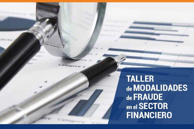 Taller De Modalidades De Fraude En El Sector Financiero