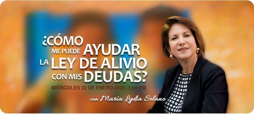 Webinar ¿Cómo Me Puede AYUDAR La LEY DE ALIVIO Con Mis DEUDAS?