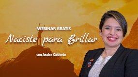 Webinar Naciste para Brillar con Jessica Calderón