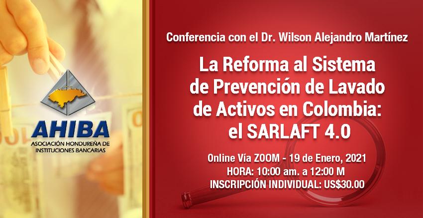 La Reforma Al Sistema De Prevención De Lavado De Activos En Colombia: El SARLAFT 4.0