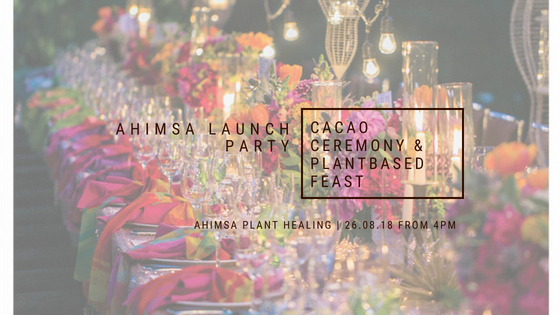 Ahimsa Launch Conscious Party: Cacao Ceremony and Plantbased Feast