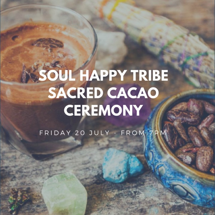 Soul Happy Tribe Cacao Ceremony (Private)