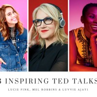 3 TED Talks That Will Inspire You!
