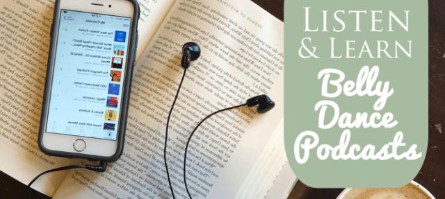 Listen & Learn: Belly Dance Podcats