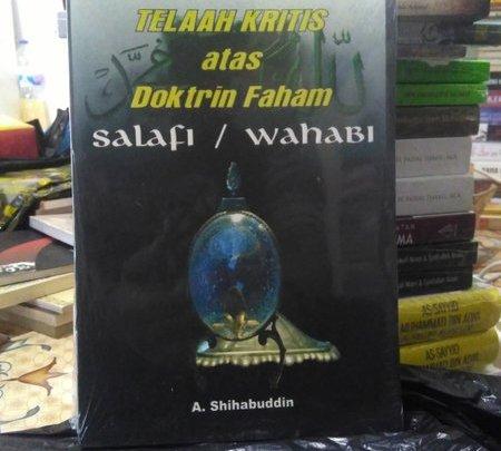 Mengenal Buku Telaah Kritis atas Doktrin Faham Salafi/Wahabi
