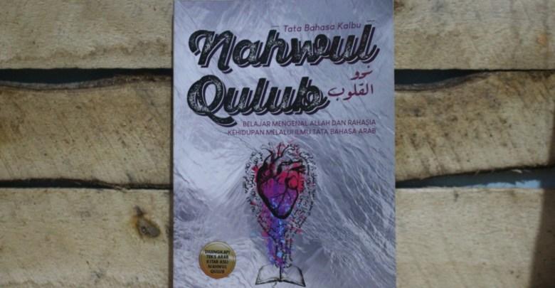 Mengenal Kitab Nahwul Qulub Karya Imam Qusyairi
