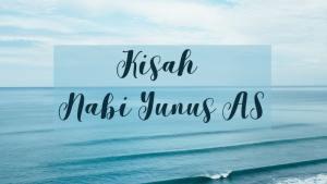 Kisah Nabi Yunus Ditelan Ikan Besar