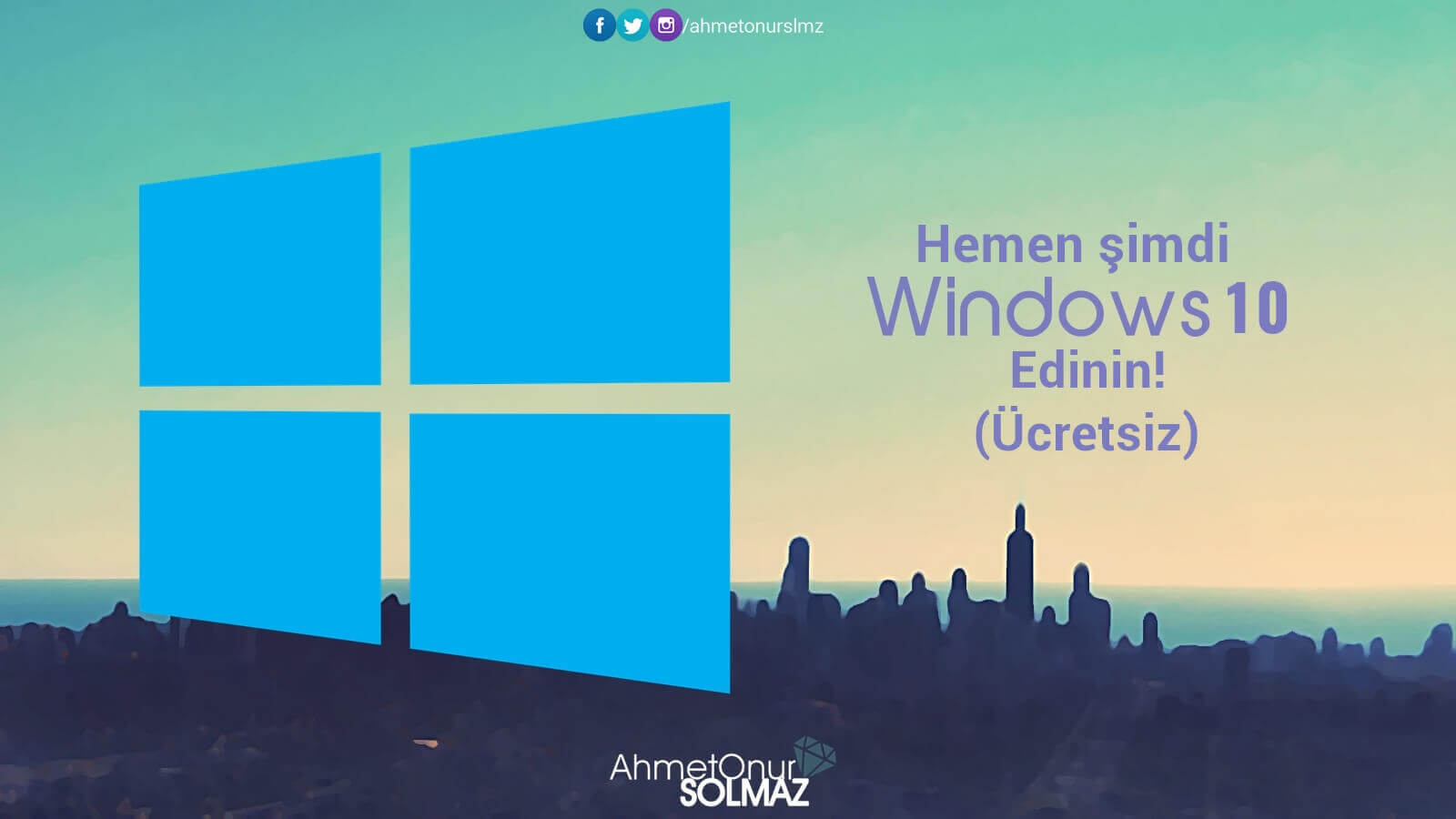 hemen-simdi-windows-10-edinin