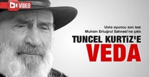 Tuncel_Kurtiz'e_veda