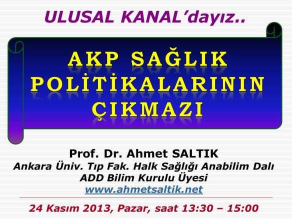 ULUSAL_Kanal_AKP'nin_Saglik_Polit._Cikmazi_24.11.13