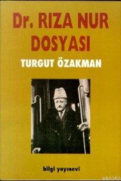 RIZA_NUR_DOSYASI_Turgut_Ozakman