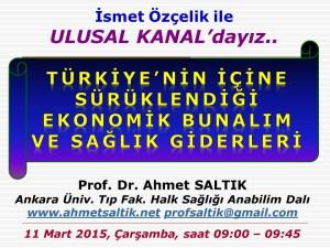 Saglik_Giderleri_ve_Ekonomik_Bunalim_Ulusal_Kanal_11.3.15