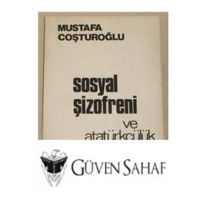 SOSYAL_SIZOFRENI_MUSTAFA_COSTUROGLU