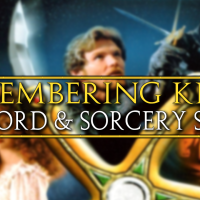 Sword & Sorcery Series: Remembering Krull