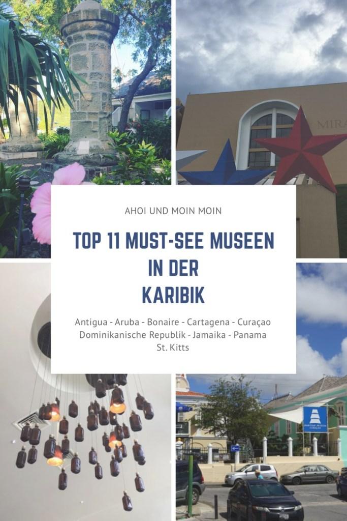 Top 11 Must-See Museen in der Karibik