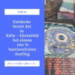 Entdecke Street Art in Köln - Ehrenfeld bei einem 100 % barrierefreiem Ausflug