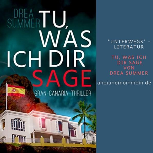 """Im Reisegepäck jeden Kanaren Urlaubers darf das Buch """"Tu, was ich dir sage"""" von Drea Summer nicht fehlen."""
