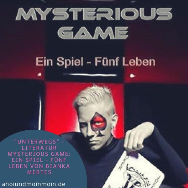 Unterwegs Buch - Bianka Mertes - Mysterious Game Ein Spiel - Fünf Leben