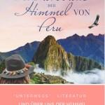 Unterwegs - Literatur von Jani Friese - und über uns der Himmel von Peru - #LamaLoveParade