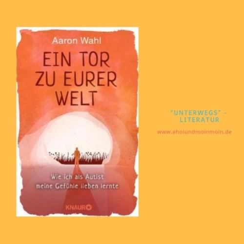 Buch - Tipp Ein Tor zu eurer Welt von Aaron Wahl