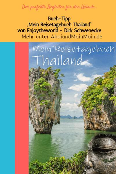 Reisetagebuch Thailand